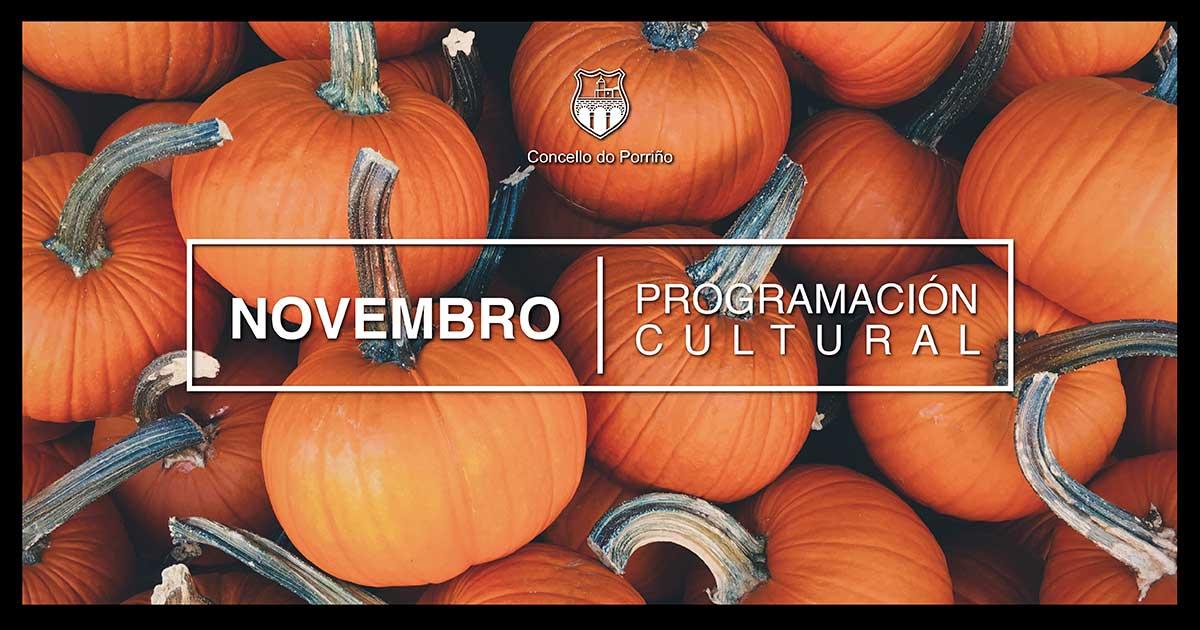 Programación Cultural Novembro. Concello do Porriño