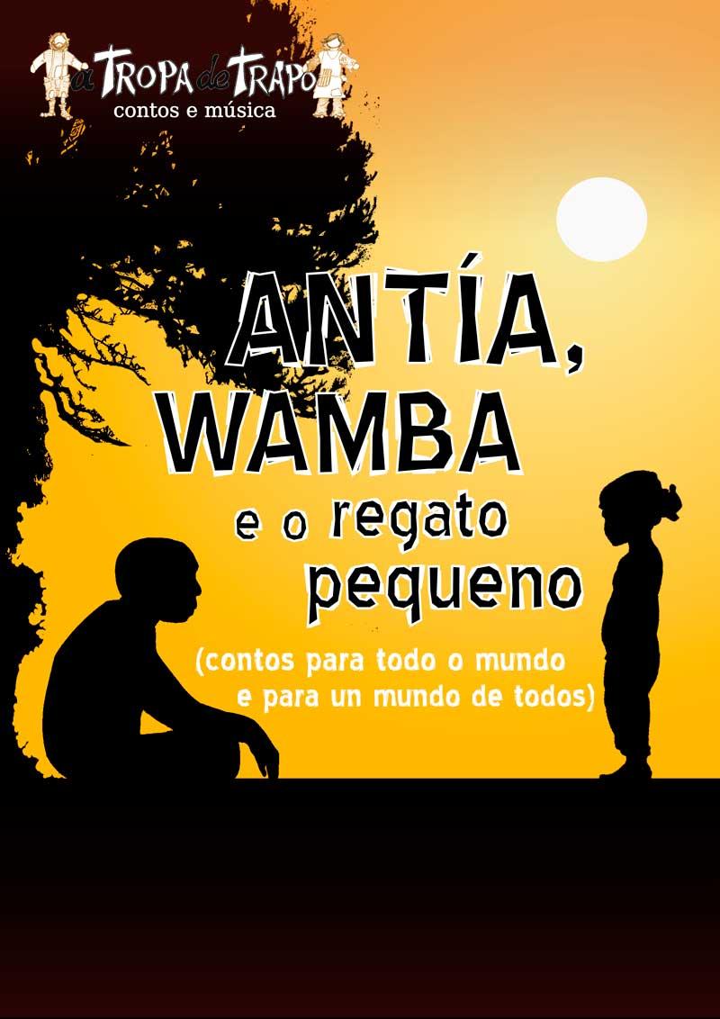 Cartaz Antía, Wanba e o regato pequeno