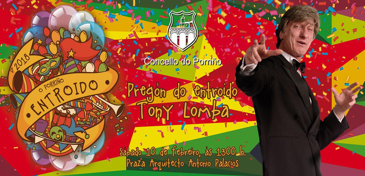 Pregón do Entroido Tony Lomba. Concello do Porriño