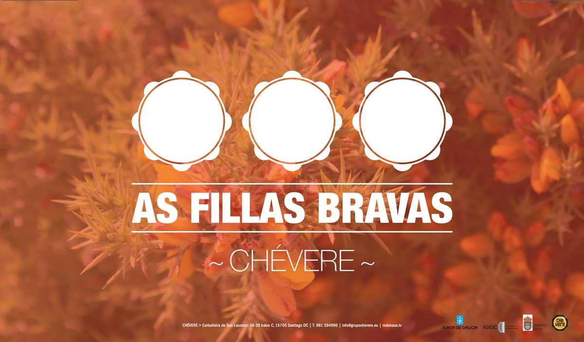 """""""As Fillas Bravas"""", da Cia. Chévere"""