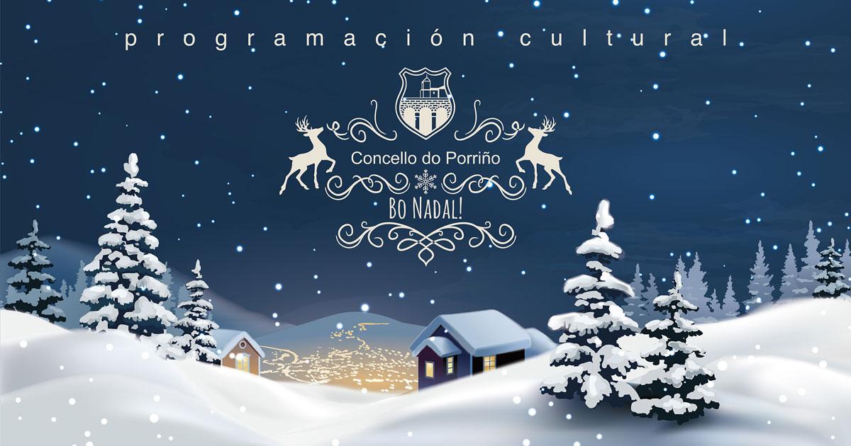 Programación cultural Nadal 2018. Concello do Porriño