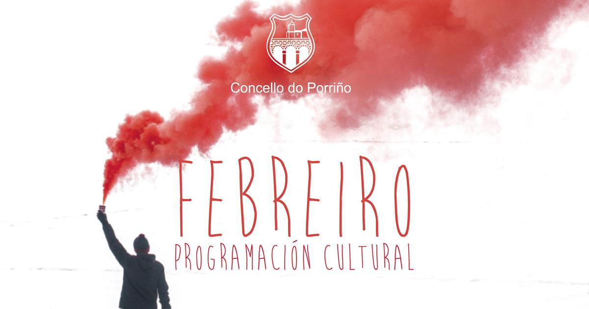 Programación cultural febreiro 2019. Concello do Porriño