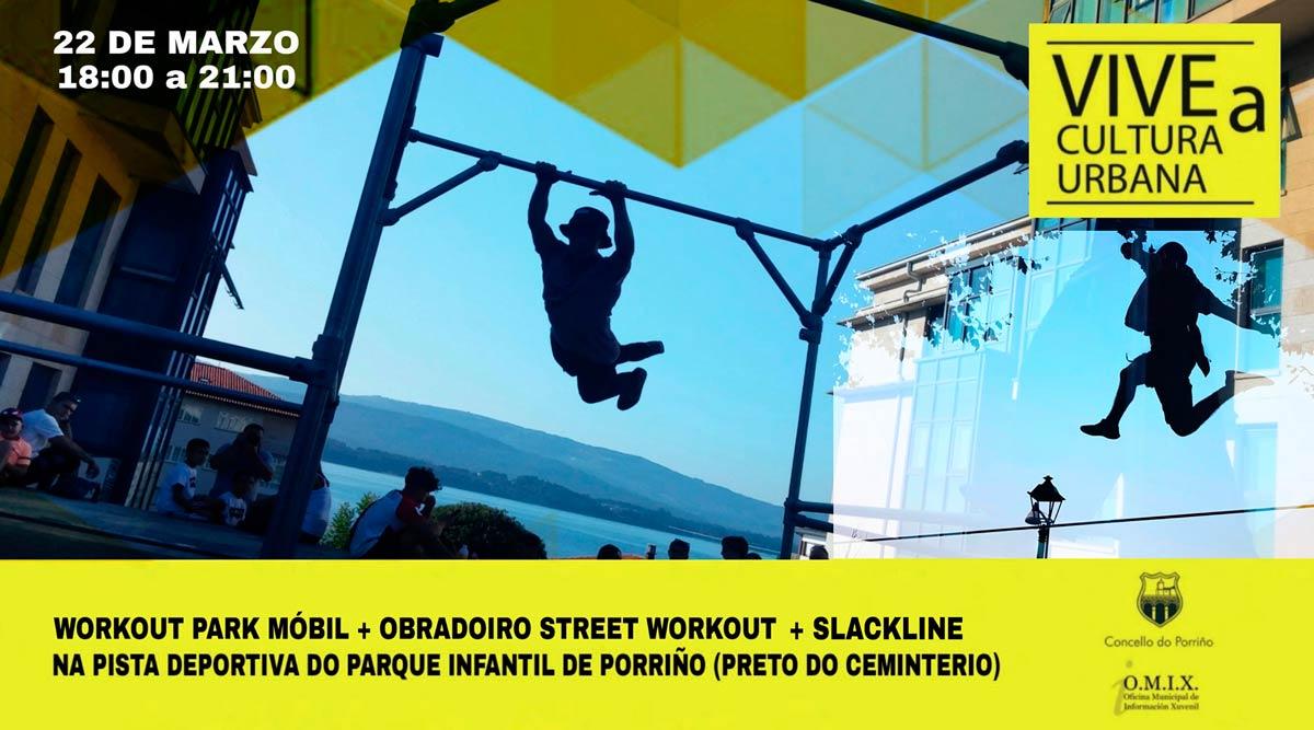 Programa Vive a Cultura Urbana. Mes dos deportes urbanos: Street Workout Park + Slackline