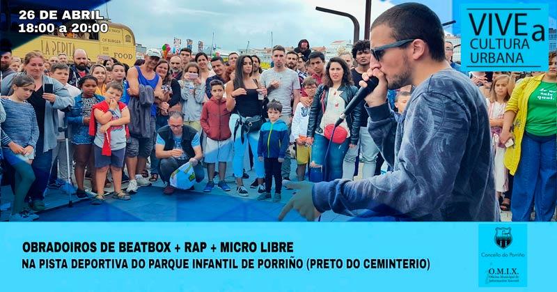Vive a Cultura Urbana. Mes da música e arte urbano: RAP + Beatbox + Micro libre