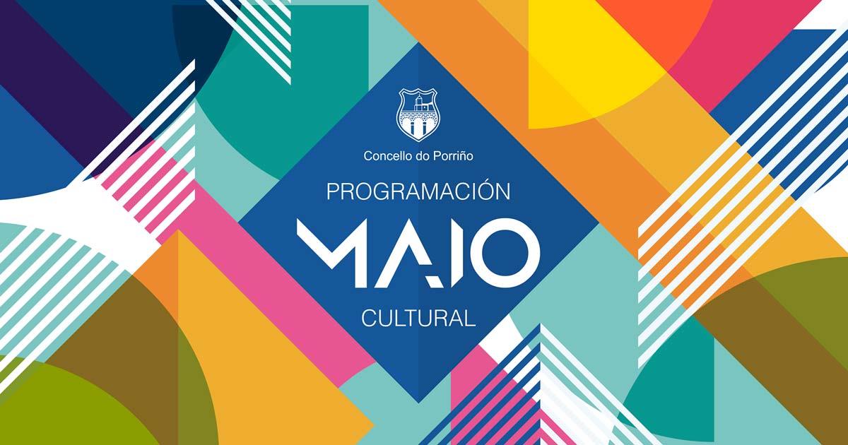Programación cultural maio 2019. Concello do Porriño