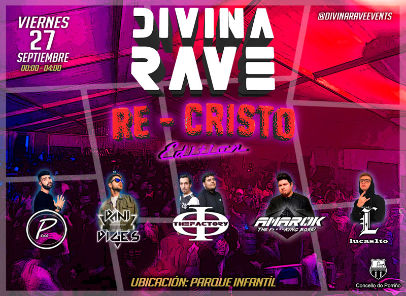 Divina Rave Re-Cristo Edition