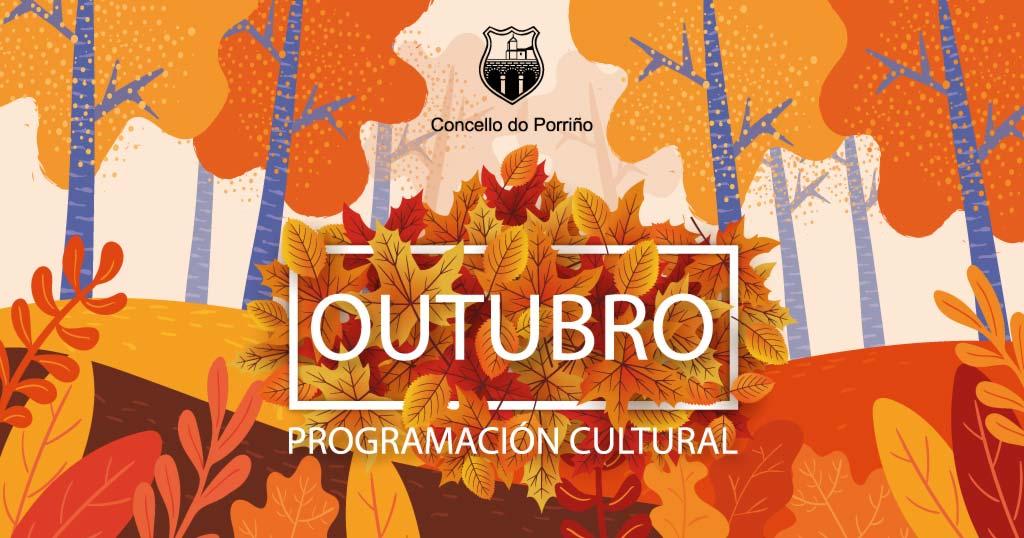 Programación cultural outubro 2019. Concello do Porriño