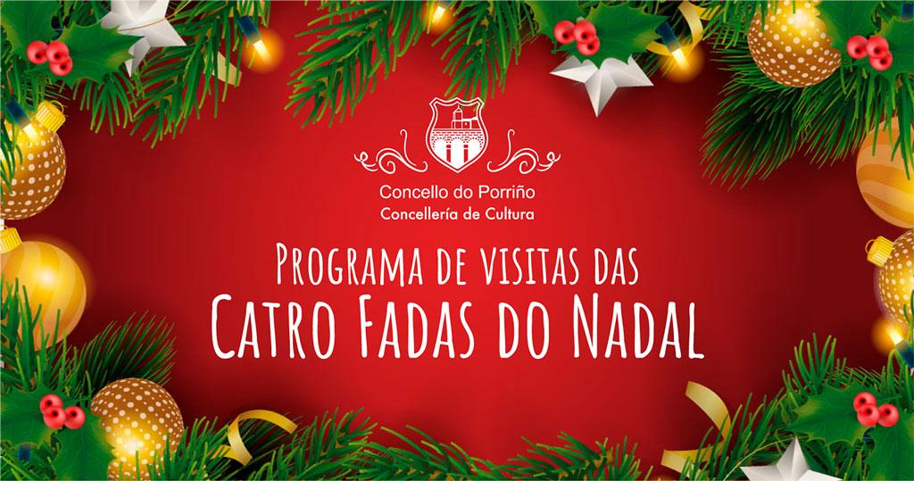 PROGRAMA DE VISITAS DAS CATRO FADAS DO NADAL AOS CENTROS EDUCATIVOS E SOCIAIS DO PORRIÑO