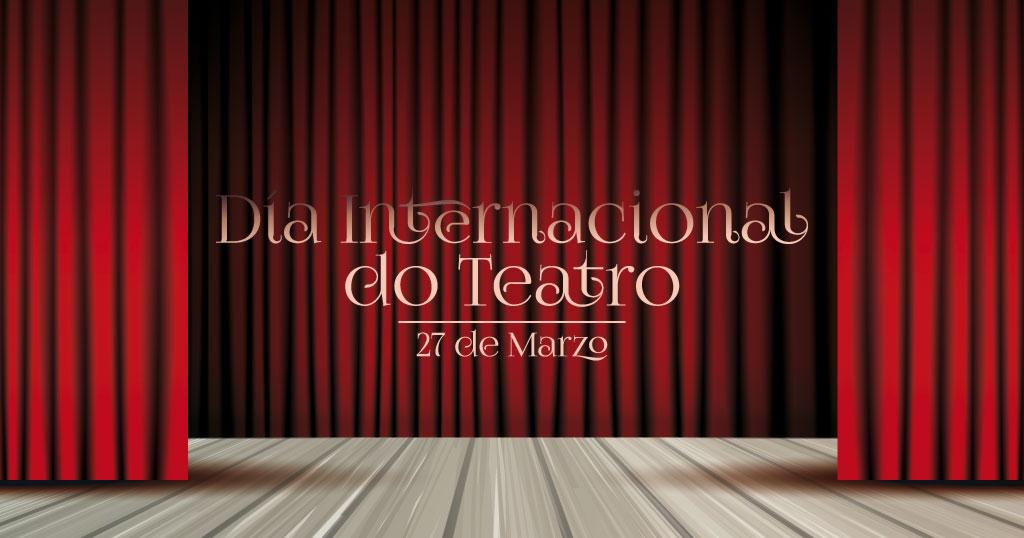 Día Internacional do Teatro 2020