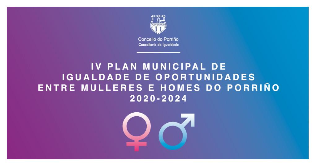 IV Plan Municipal de Igualdade de Oportunidades entre Mulleres e Homes do Porriño 2020-2024