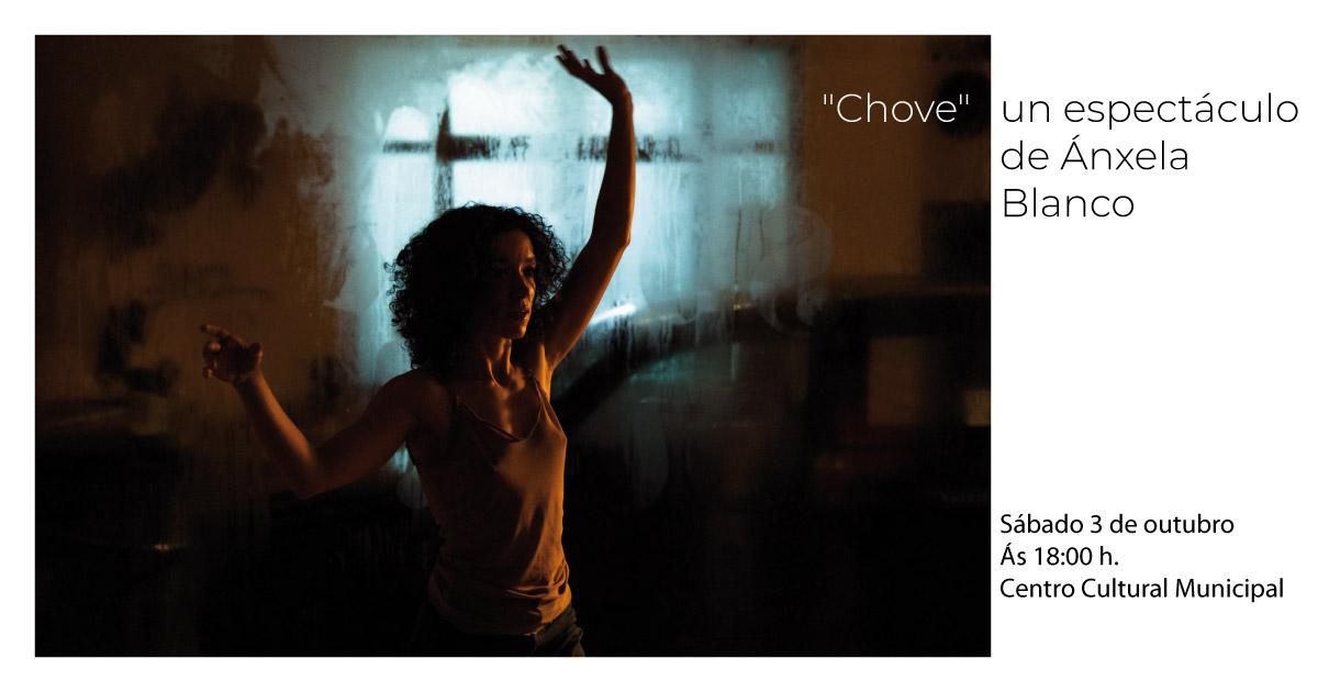 """Danza. Espectáculo: """"Chove"""". De Ánxela Blanco"""
