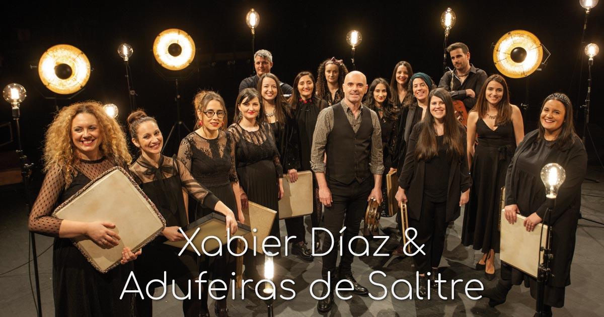 Xabier Díaz & Adufeiras de Salitre