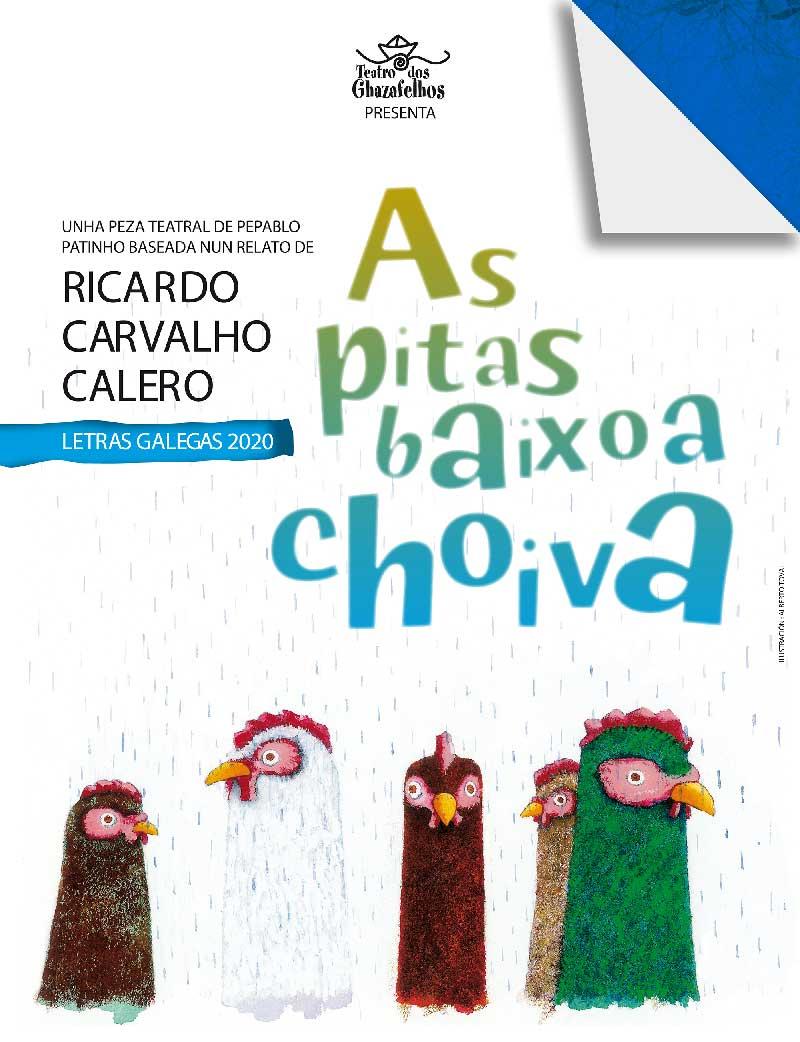 """Teatro: """"As pitas baixo a choiva"""", de Ricardo Carvalho Calero"""