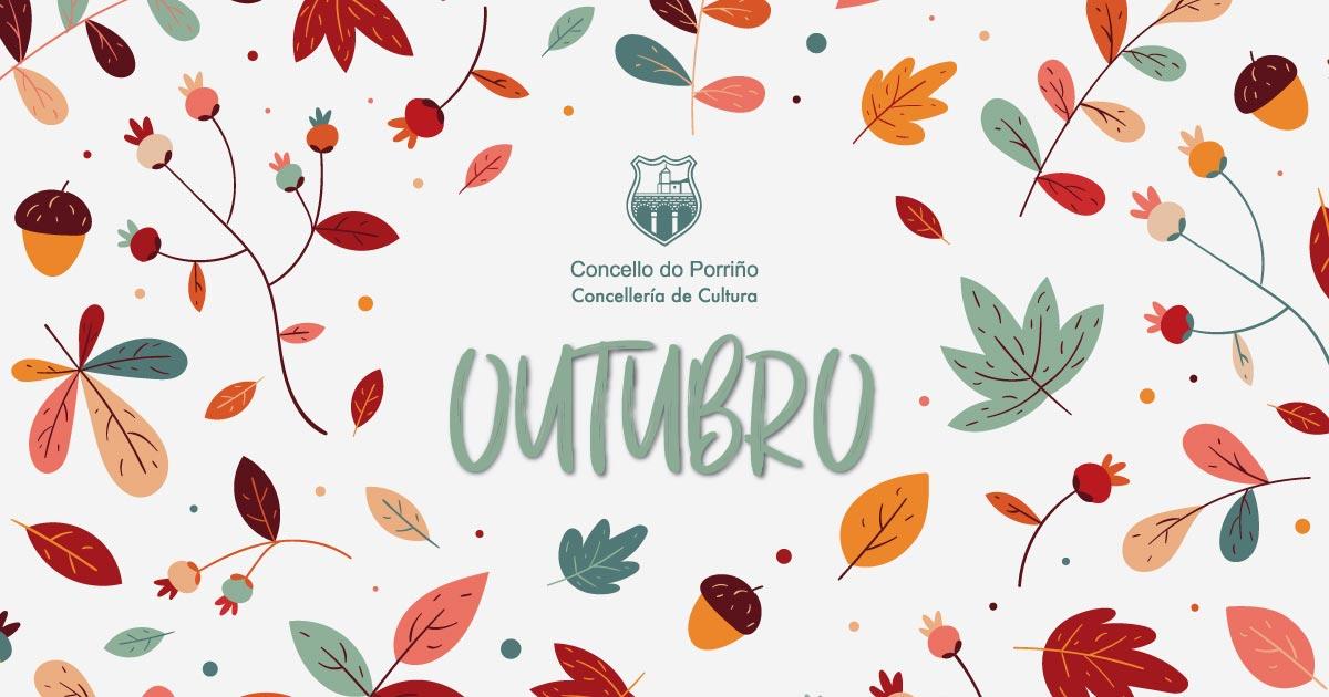 Programación Cultural outubro 2020. Concello do Porriño