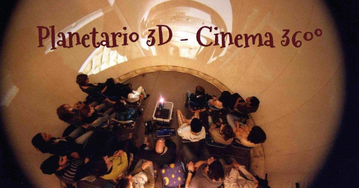 Planetario 3D - Cinema 360º