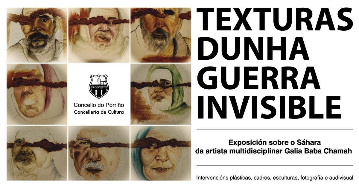 """Exposición """"Texturas dunha Guerra Invisible"""""""