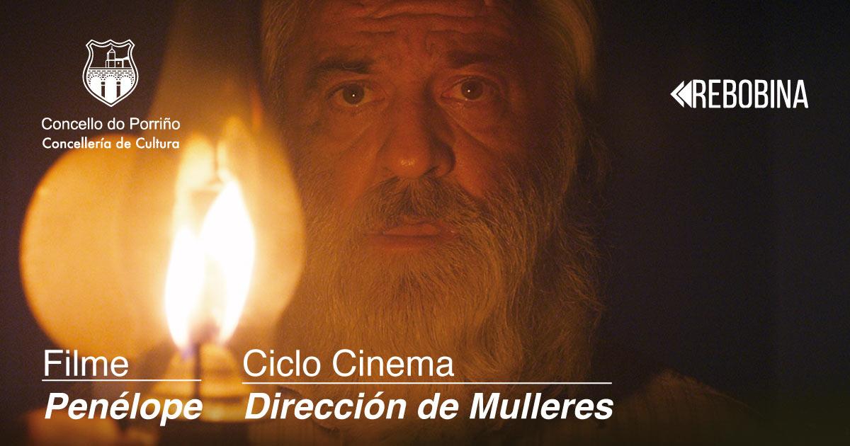 Ciclo Cinema, Dirección de Mulleres. Proxección do filme: Penélope