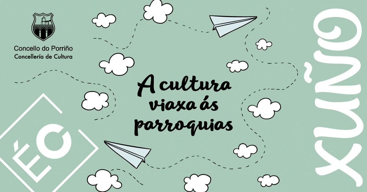 A cultura viaxa ás parroquias