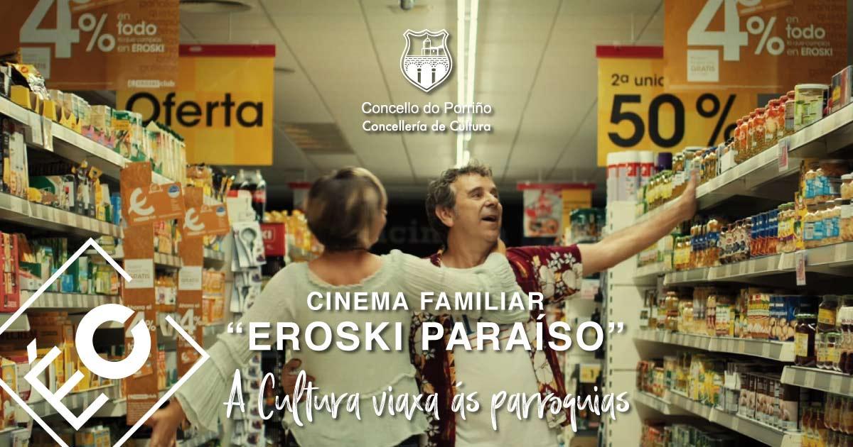 """Cinema familiar: """"Eroski Paraíso"""""""
