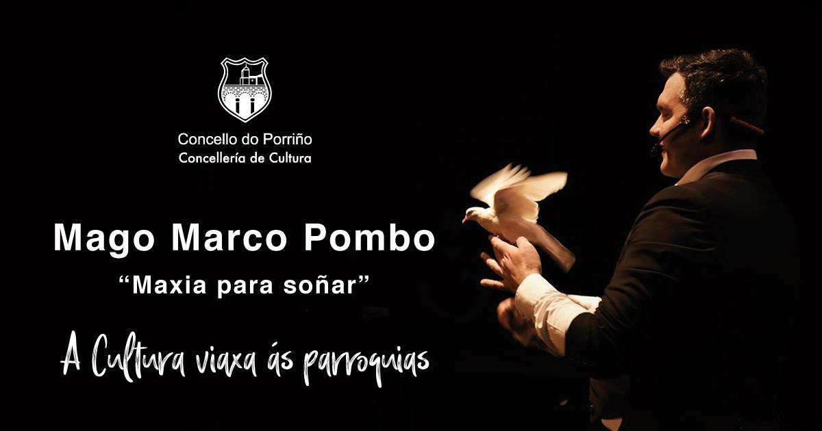 """Mago Marco Pombo: """"Maxia para soñar"""""""