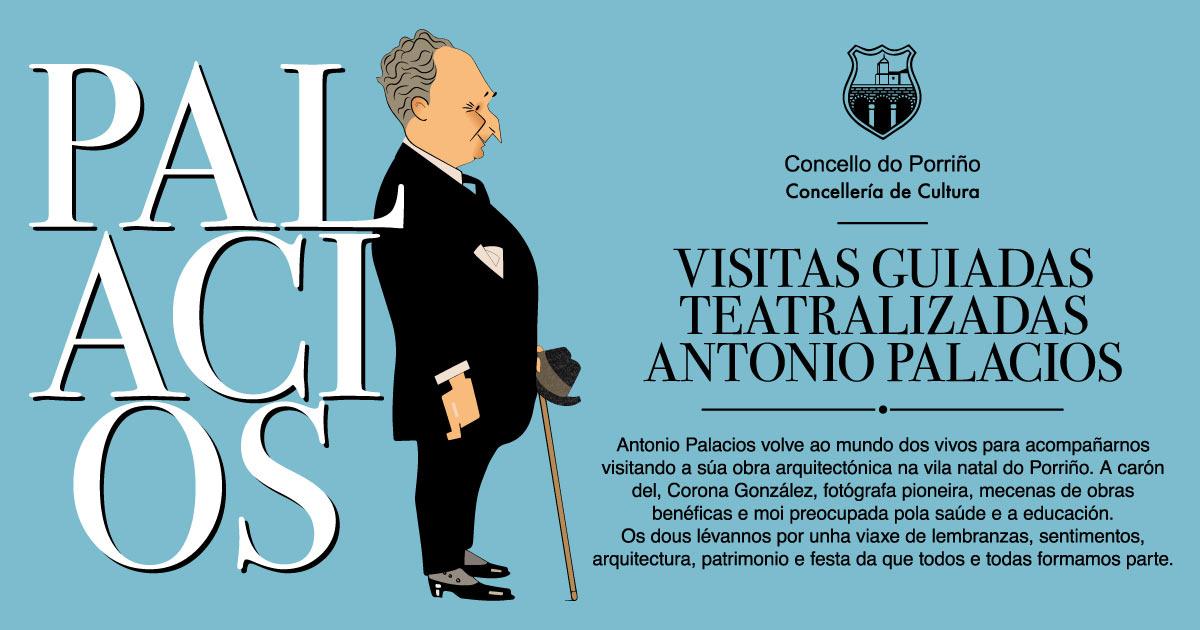 Visitas guiadas teatralizadas: Antonio Palacios