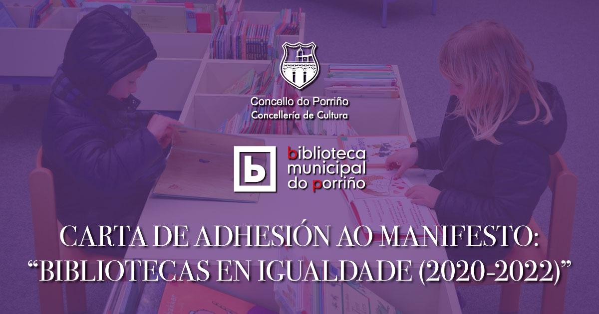 """CARTA DE ADHESIÓN AO MANIFESTO: """"BIBLIOTECAS EN IGUALDADE (2020-2022)"""""""