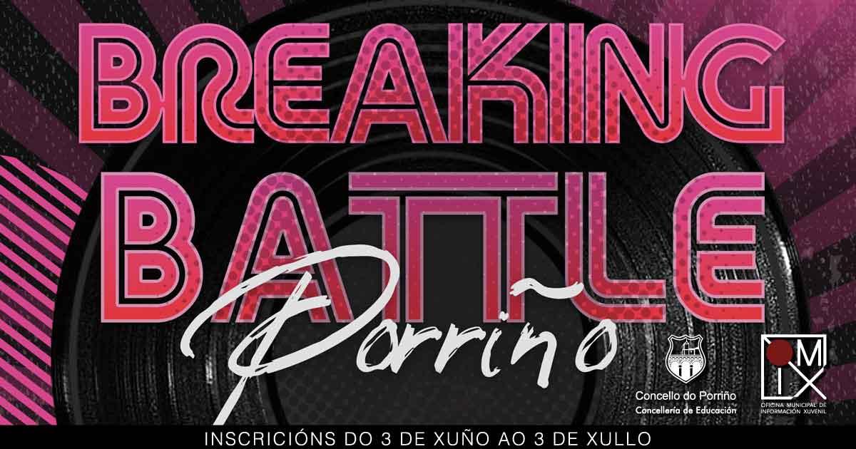 Breaking Battle Porriño