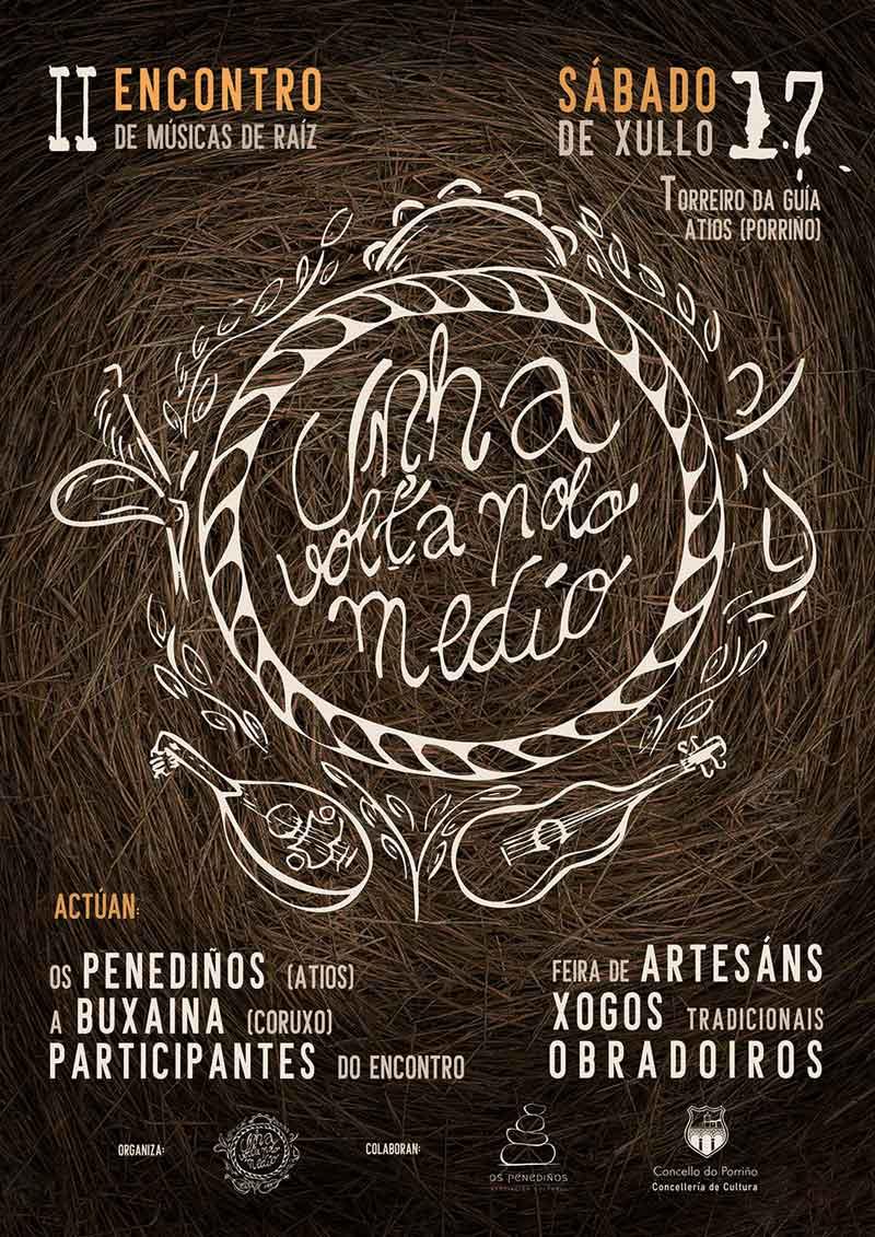 """II edición do Festival Músicas de Raiz """"Unha Volta polo Medio"""""""