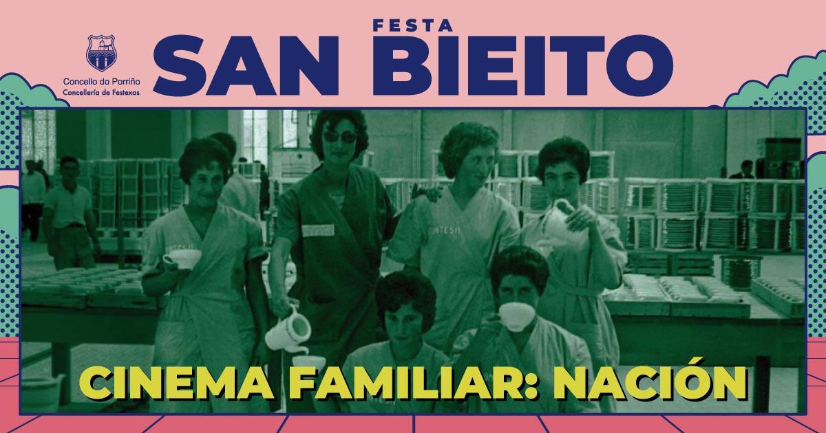 Cinema familiar: Nación. SAN BIEITO 2021