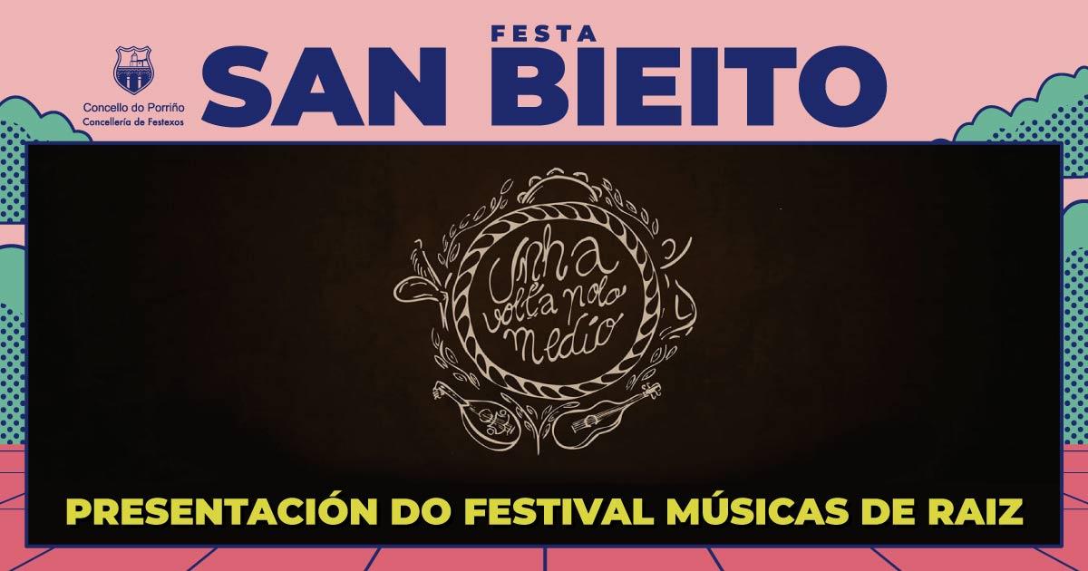 """Presentación da II edición do Festival Músicas de Raiz """"Unha Volta polo Medio"""". SAN BIEITO 2021"""