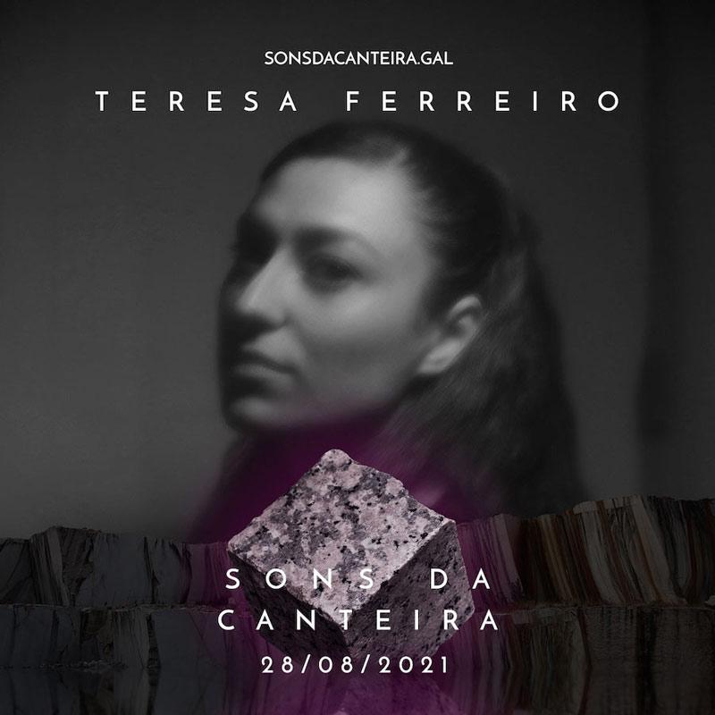 Teresa Ferreiro. Sons da Canteira 2021. Concello do Porriño