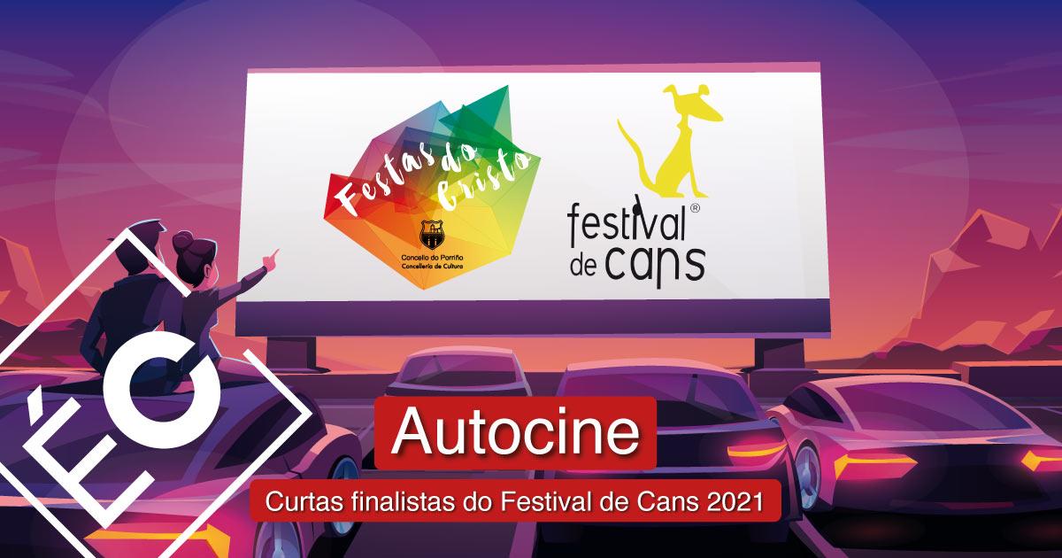 Autocine: curtas finalistas do Festival de Cans 2021