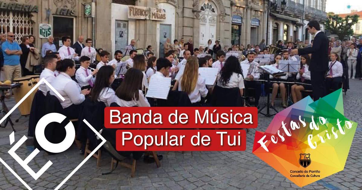 Banda de Música Popular de Tui. Festas do Cristo 2021. Concello do Porriño