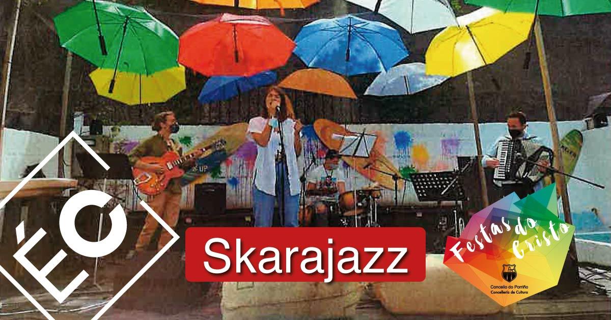 Concerto: Skarajazz. Festas do Cristo 2021. Concello do Porriño