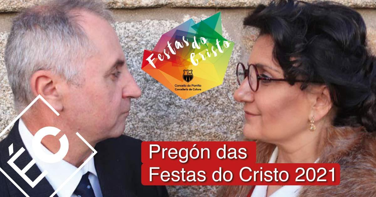 Pregón das Festas do Cristo 2021. Concello do Porriño